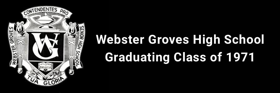 Webster Groves High School Class of 1971